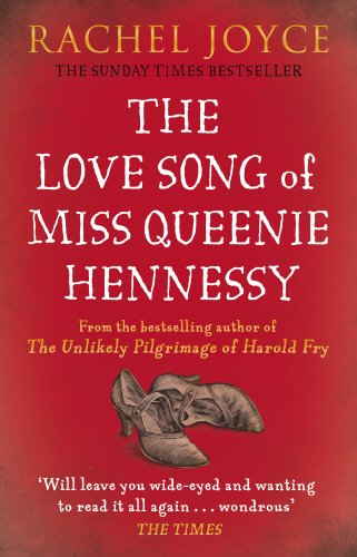 the-love-song-of-miss-queenie-hennessy-or-the-letter-that-was-never-sent-to-harold-fry