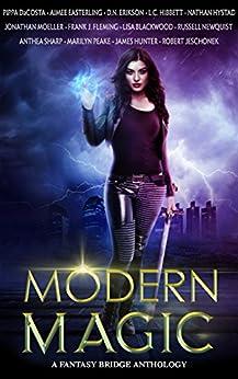 Modern Magic: An Urban Fantasy Anthology (English Edition)