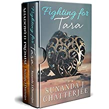 Fighting for Tara and Shadowed Promise: Two sagas in one boxed set