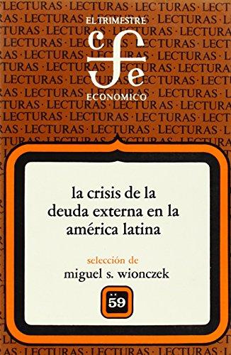 Crisis de la deuda externa en América latina II (Lecturas El Trimestre Economico)