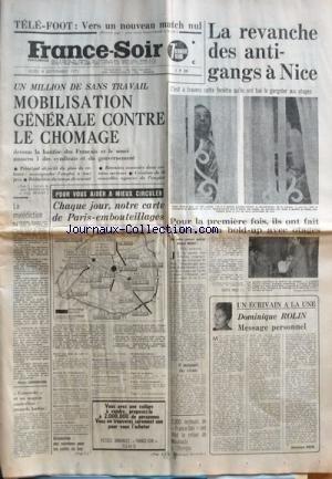 FRANCE SOIR du 04-09-1975 LA REVANCHE DES ANTI-GANGS A NICE DOMINIQUE ROLIN - MESSAGE PERSONNEL UN MILLION DE SANS TRAVAIL - MOBILISATION GENERALE CONTRE LE CHOMAGE LA MALEDICTION PAR SAINDERCHIN CONCORDE ET UN NAGEUR AUSTRALIEN - RECORD BATTU