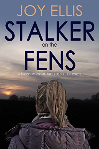 stalker-on-the-fens-a-gripping-crime-thriller-full-of-twists-english-edition