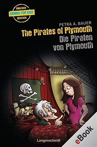 The Pirates of Plymouth - Die Piraten von Plymouth: Die Piraten von Plymouth (Englische Krimis für Kids)