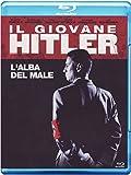 Il Giovane Hitler-L'Alba Del Male