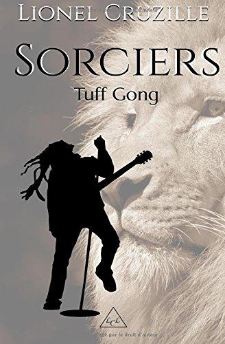 Sorciers: Tuff Gong