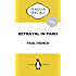 Betrayal in Paris: How the Treaty of Versailles Led to China's Long Revolution: Penguin Special (Penguin Specials)