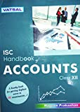 VATSAL ISC HANDBOOK OF ACCOUNTS - XII (VATSAL ISC HANDBOOK)