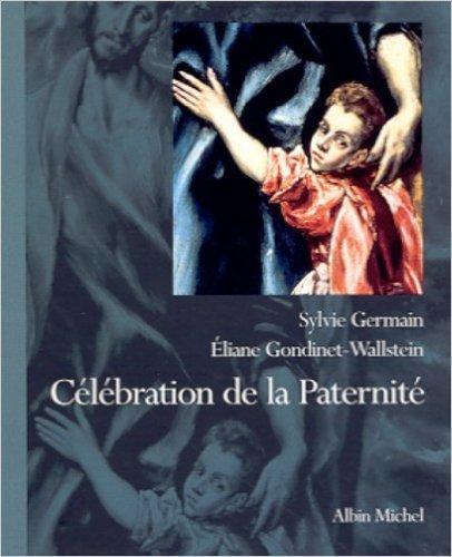 Célébration de la Paternité de Sylvie Germain ,Eliane Gondinet-Wallstein ( 3 octobre 2001 )
