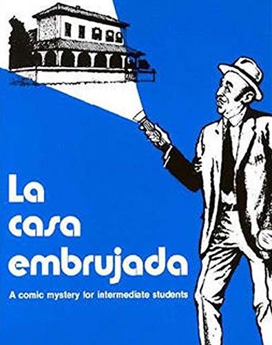 LA Casa Embrujada: A Comic Mystery for Intermediate Students par Arturo De Rosa