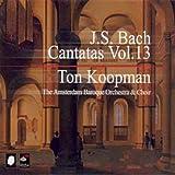 Bach - Intégrale des Cantates vol. 13