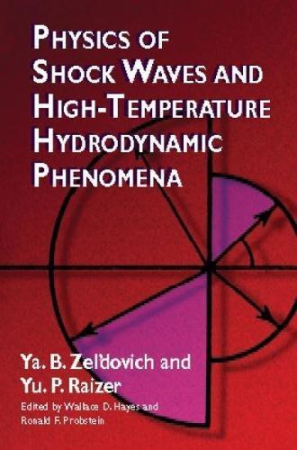 Physics of Shock Waves (Dover Books on Physics) por Zel'dovich & Raizer