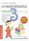 La prova nazionale di italiano. Per la 3ª classe della Scuola media