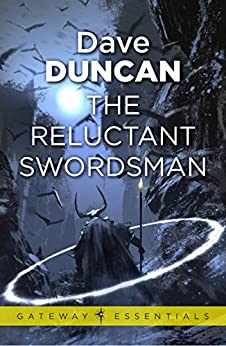 The Reluctant Swordsman: The Seventh Sword Book 1 by [Duncan, Dave]