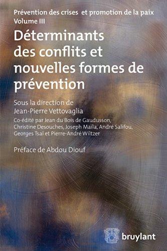 Déterminants des conflits et nouvelles formes de prévention (LARC.HORS COLL.) par Jean-Pierre Vettovaglia