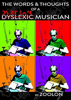 The Words & Thoughts of a Dyslexic Musician by [Audio, Zoolon]