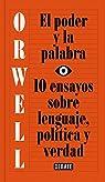 El poder y la palabra par Orwell