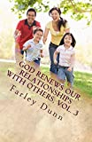 God Renews Our Relationships with Others, Vol. 3 (English Edition)