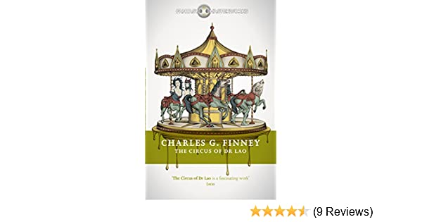 The circus of dr lao fantasy masterworks ebook charles g finney the circus of dr lao fantasy masterworks ebook charles g finney amazon kindle store fandeluxe Images