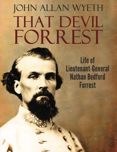 that-devil-forrest-life-of-general-nathan-bedford-forrest