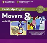 Cambridge English Young Learners 8 Movers Audio CD: Authentic Examination Papers from Cambridge English Language Assessment