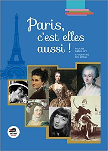 Paris, c'est elles aussi ! par Pauline Raquillet