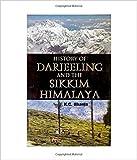 History of Darjeeling and the Sikkim Himalaya