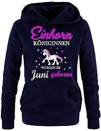 Einhorn Königinnen wurden im Juni geboren ! Unicorn Damen HOODIE Sweatshirt mit Kapuze Gr.S M L XL XXL schenken Birthday Party Feiern