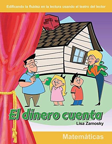 El dinero cuenta (Money Counts) (Building Fluency through Reader's Theater) por Teacher Created Materials