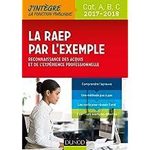 La RAEP par l'exemple - 2017-2018 - Reconnaissance des acquis et de l'expérience professionnelle