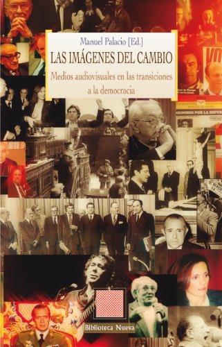 LAS IMAGENES DEL CAMBIO DEMOCRATICO (OTRAS EUTOPIAS) (Spanish Edition)
