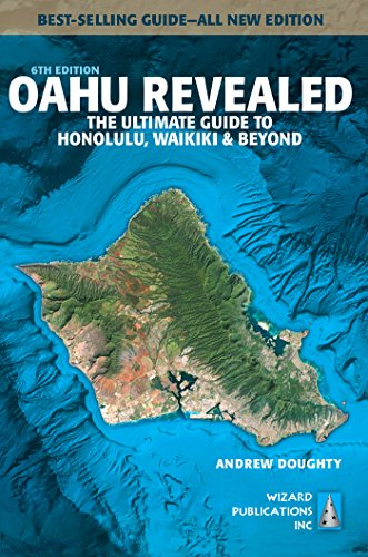 Oahu Revealed: The Ultimate Guide to Honolulu, Waikiki & Beyond (English Edition)