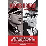 Klaus Barbie, nom de code Adler: La première biographie du bourreau de Lyon