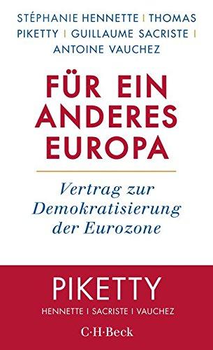 Preisvergleich Produktbild Für ein anderes Europa: Vertrag zur Demokratisierung der Eurozone