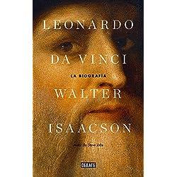 Leonardo da Vinci: La biografía (Biografías y Memorias)