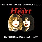 Heart:In Performance 1978-1989: The Ultimate Broadcast Anthology [4 CD Set]