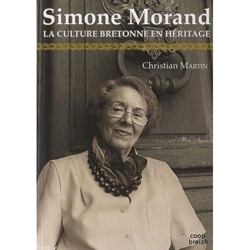 Simone Morand. La culture bretonne en héritage.