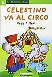 Celestino va al circo (primeras páginas) -lp- (30)-0 (Mis Primeras Páginas)