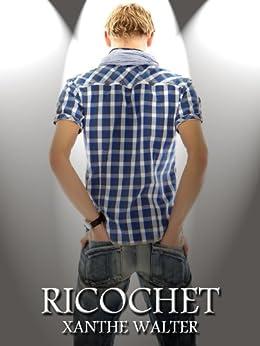 Ricochet (English Edition) di [Walter, Xanthe]