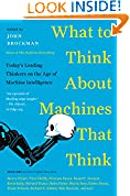 #3: What to Think About Machines that Think: Today's Leading Thinkers on the Age of Machine Intelligence