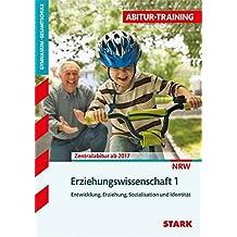 Abitur-Training - Erziehungswissenschaft Band 1 Nordrhein-Westfalen