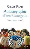 vignette de 'Autobiographie d'une Courgette (Gilles Paris)'