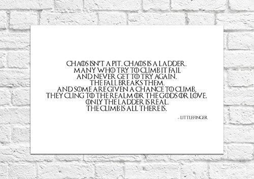 Nur Die Leiter ist echte, die Klettern, ist alle ES IST–Littlefinger–Game Of Thrones–Poster/Kunstdruck, ()