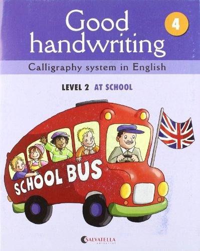 Good handwriting 4: Calligraphy system in English-level 2 at school
