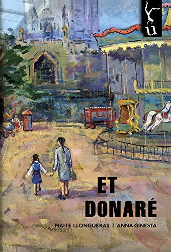 Et donaré (Catalan Edition) por Anna Ginesta