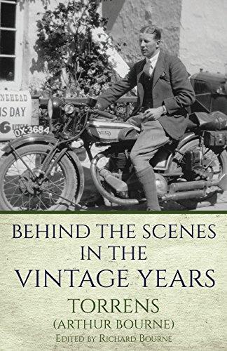 Behind the Scenes in the Vintage Years por Torrens' Arthur Bourne