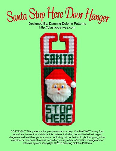 Santa Stop Here Door Hanger: Plastic Canvas Pattern (English Edition) -