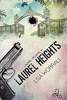 Laurel Heights: Edizione italiana di [Worrall, Lisa]