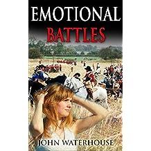 Emotional Battles