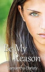 Be My Reason (English Edition)