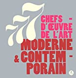 777 chefs-d'oeuvre de l'art moderne & contemporain
